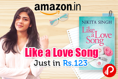 Like a Love Song Book by Nikita Singh at Rs.123 | Win a Trip to a Big Apple - Amazon
