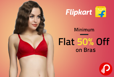 Minimum Flat 50% Off on Bras - Flipkart