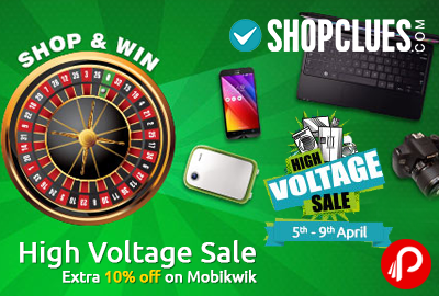 High Voltage Sale | Extra 10% off on Mobikwik - Shopclues