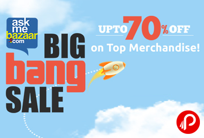 Upto 70% off Top Merchandise Products | Big Bang Sale - AskMeBazaar