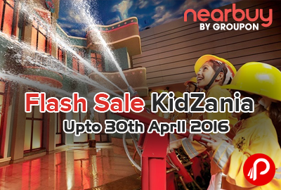 Flash Sale KidZania Upto 30th April 2016 - NearBuy