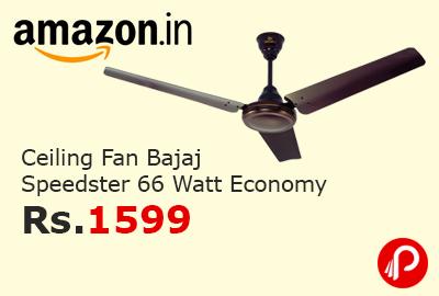 Ceiling Fan Bajaj Speedster 66 Watt Economy at Rs.1599 - Amazon