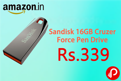 Sandisk 16GB Cruzer Force Pen Drive at Rs.339 - Amazon