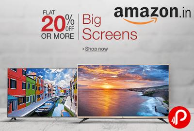 Flat 20% off & Upto 60% off on Big LED Screens - Amazon