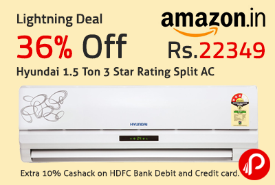 Get 36% off Hyundai 1.5 Ton 3 Star Rating Split AC Just Rs.22349 - Amazon