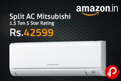 Split AC Mitsubishi 1.5 Ton 5 Star Rating Just Rs.42599 - Amazon