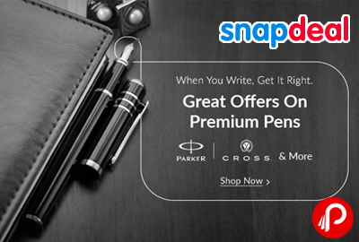 Premium Pens Discount up to 90% - Snapdeal