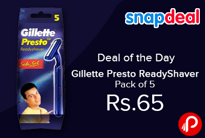Gillette Presto ReadyShaver Pack of 5 at Rs.65 - Snapdeal
