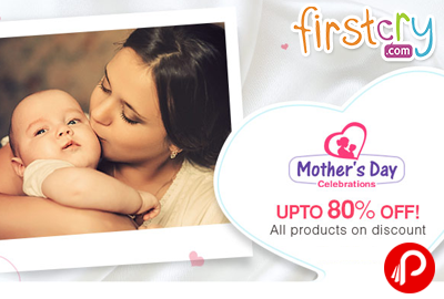 Upto 80% off on All products on discount | Mother's Day Celebrations - FirstCry
