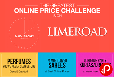 The Greatest Online Price Challenge is on for 24 hours only - Limeroad