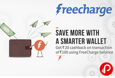 Flat Rs 20 Cashback on Recharge / Bill Payment of Rs.100 or more - FreeCharge
