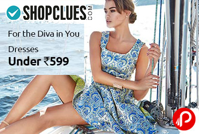 Dress Under Rs.599 | For The Diva in You - Shopclues