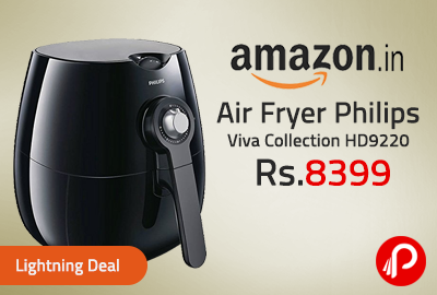 Air Fryer Philips Viva Collection HD9220 Just at Rs.8399 - Amazon