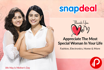 Appreciate the Most Special Women in life | Mother's Day Special - Snapdeal