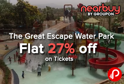 The Great Escape Water Park Flat 27% off on Tickets - Nearbuy