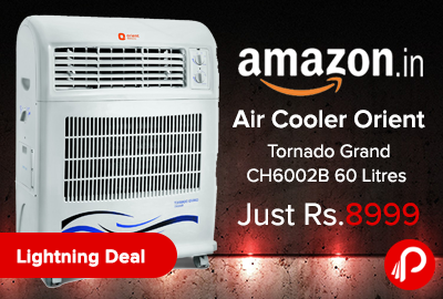 Air Cooler Orient Tornado Grand CH6002B 60 Litres Just Rs.8999 - Amazon