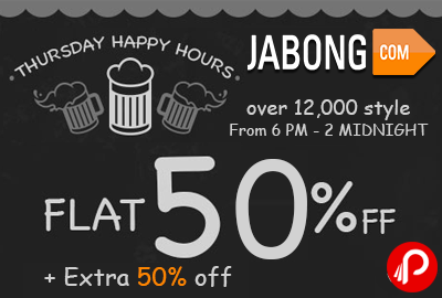 Thursday Happy Hours Min. 50% + Extra 50% off - Jabong