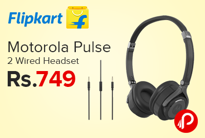 Motorola Pulse 2 Wired Headset Just at Rs.749 - Flipkart