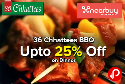 36 Chhattees BBQ Upto 25% off on Dinner - Nearbuy