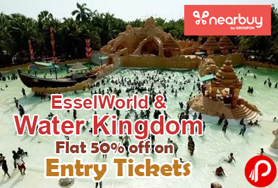 Flat 50% off on Entry Tickets to EsselWorld & Water Kingdom