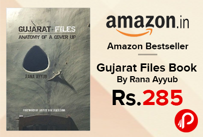 Gujarat Files Book By Rana Ayyub Just Rs.285 - Amazon