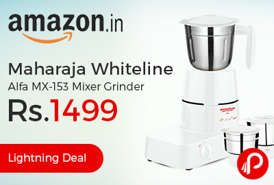 Maharaja Whiteline Alfa MX-153 Mixer Grinder just at Rs.1499 - Amazon