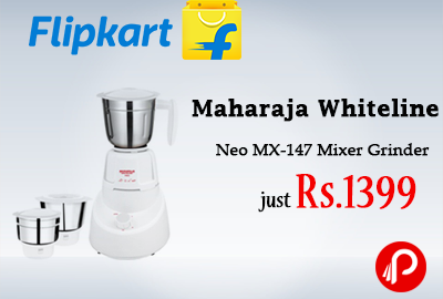 Maharaja Whiteline Neo MX-147 Mixer Grinder just Rs.1399 - Flipkart
