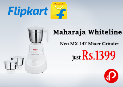 Maharaja Whiteline Neo MX-147 Mixer Grinder just Rs.1399 - Flipkart