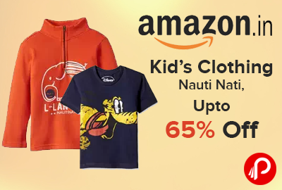 Kid's Clothing Nauti Nati, Hello Upto 65% off - Amazon