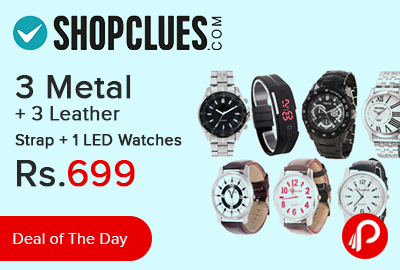 3 Metal + 3 Leather Strap + 1 LED Watches Just in Rs.699 - Shopclues