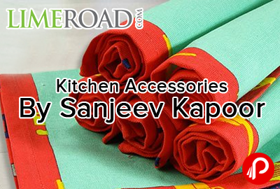 Kitchen Accessories Must-Have Buys by Sanjeev Kapoor