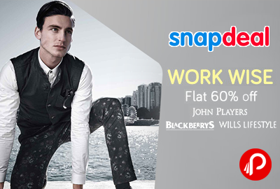 John Players, Blackberrys, Wills Lifestyle Work Wise Flat 60% off