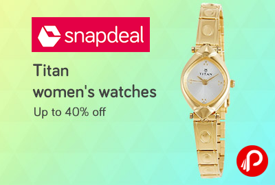 Titan Women's Watches Upto 40% off - Snapdeal