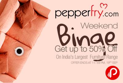 Pepperfry Weekend Binge Sale