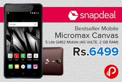 Micromax Canvas 5 Lite Q462 Mobile (4G VoLTE, 2 GB RAM) just at Rs.6499 - Snapdeal