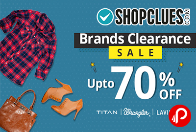 Brands Clearance Sale Titan, Wrangler, Lavie, Upto 70% off - Shopclues