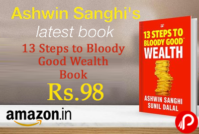 13 Steps to Bloody Good Wealth Book By Ashwin Sanghi