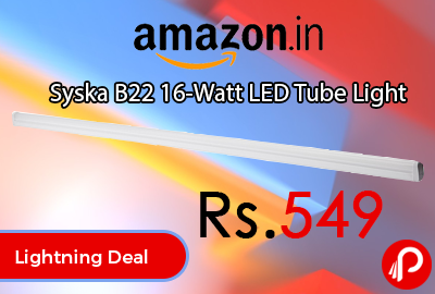 Syska B22 16-Watt LED Tube Light