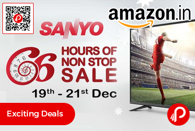 Sanyo LED TV 66 Hours of Non Stop Sale