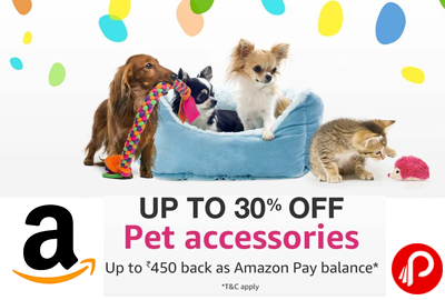Pet Accessories Upto 30% off on + Rs.450 back