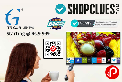 Trigur HD LED TVs Price Starts Rs.9999 - Shopclues