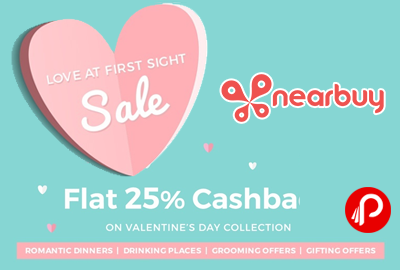 Nearbuy Flat 25% Cashback on Valentine's Collection Deals