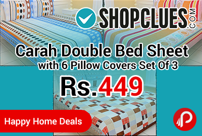 Carah Double Bed Sheet with 6 Pillow Covers Set Of 3
