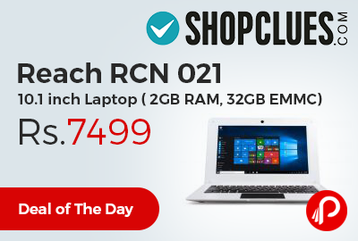 "Reach RCN 021 10.1"" Laptop (2GB RAM, 32GB EMMC) at Rs.7499 Only - Shopclues"