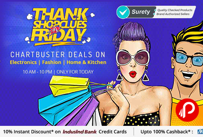 Thank Shopclues Friday Charbuster Deals