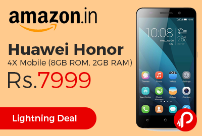 Huawei Honor 4X Mobile (8GB ROM, 2GB RAM) at Rs.7999 Only - Amazon
