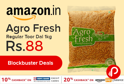 Agro Fresh Regular Toor Dal 1kg just at Rs.88 only - Amazon