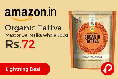 Organic Tattva Masoor Dal Malka Whole 500g
