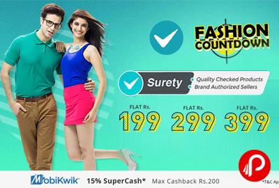 Fashion Countdown Price starts Flat Rs.99