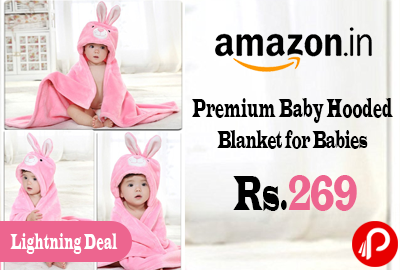 Premium Baby Hooded Blanket for Babies just at Rs.269 Only - Amazon
